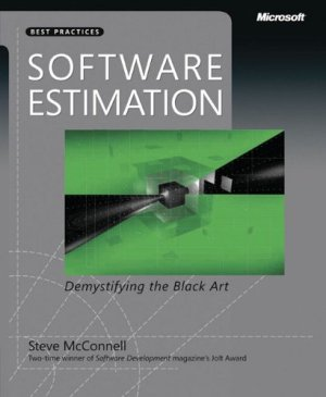 Software Estimation: Demystifying the Black Art